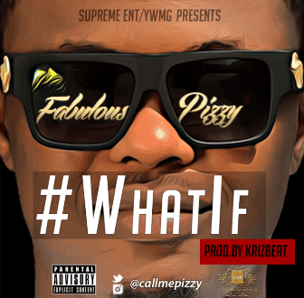 Fabulous Pizzy -- What If Cover Art