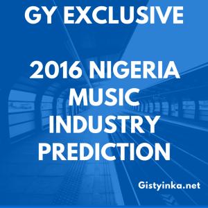 GY 2016 Nigeria Music Industry Prediction