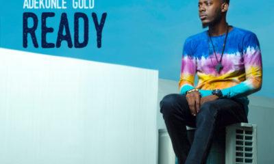 Adekunle Gold -- Ready
