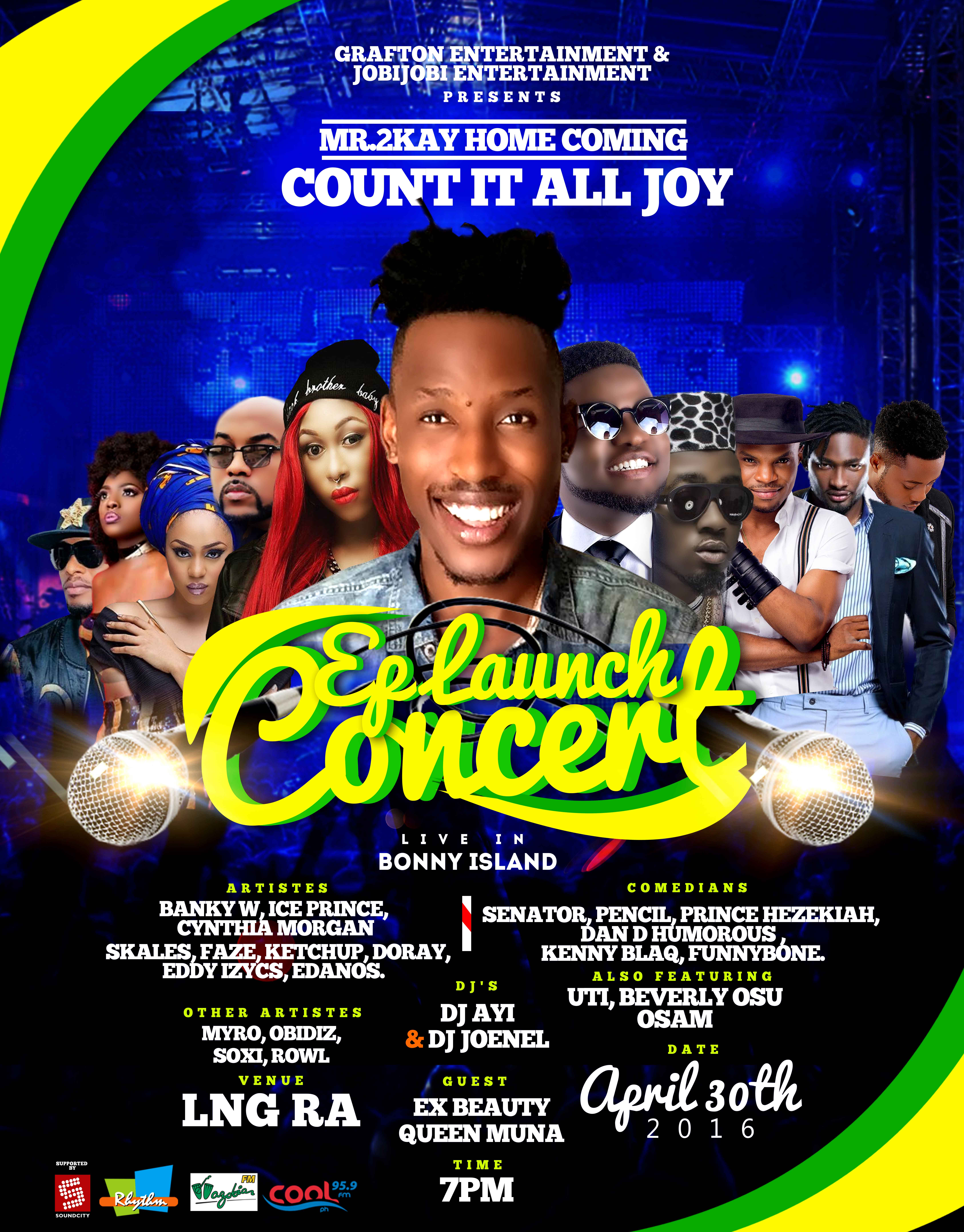 """Banky W, Ice Prince, Cynthia Morgan,  Skales, Faze, Uti and Others Headlines for Mr 2Kay's """" Count It All Joy EP """" in Bonny Island"""