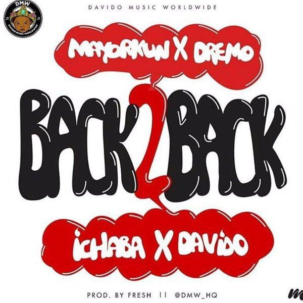 DMW -- Back 2 Back Ft. Davido, Mayorkun, Dremo & Ichaba Cover Art