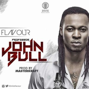 Flavour – Professor Johnbull