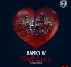 Banky W -- Gidi Love Cover Art