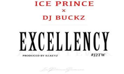 Ice Prince -- Excellency Ft. DJ Buckz Cover Art
