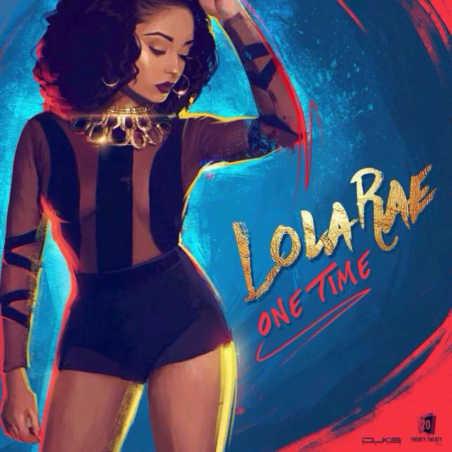 Lola Rae -- One Time