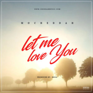 Mo Cheddah – Let Me Love You Cover Art