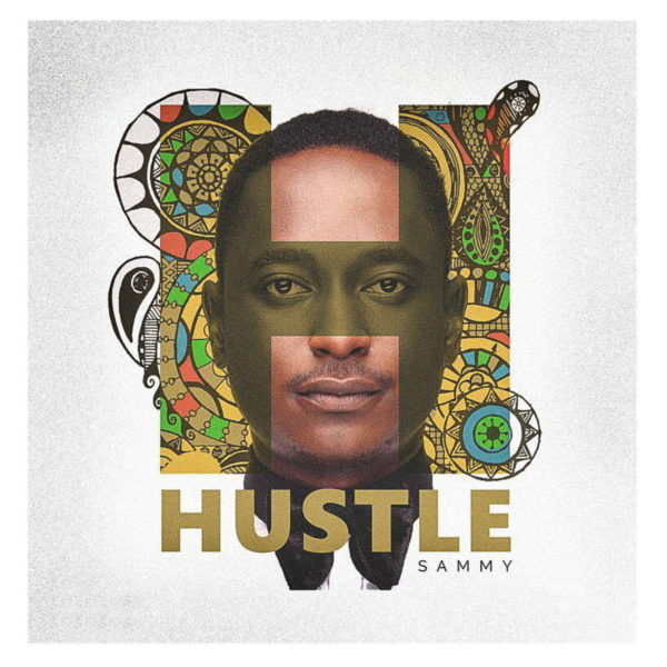 Reaching Millions of People with One Strong Message , Download Sammy – Hustle