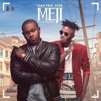 Tjan -- Meji Ft. Ycee (Prod. by Cobhams) Cover Art