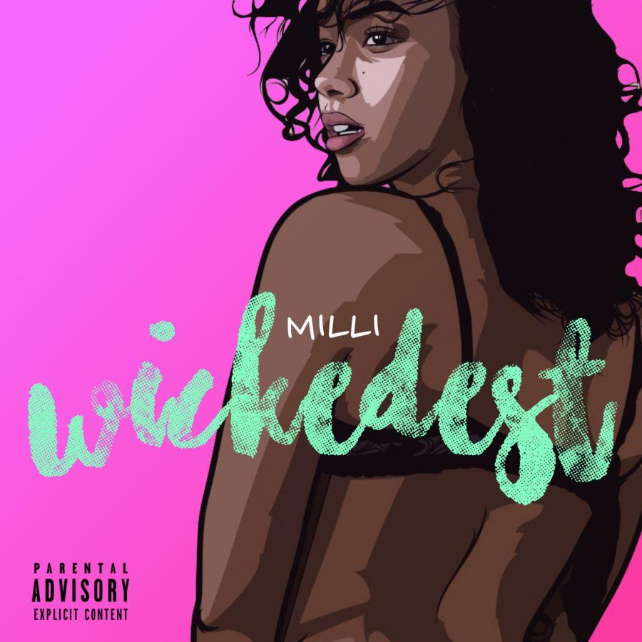 New Music : Download Millli — Wickedest
