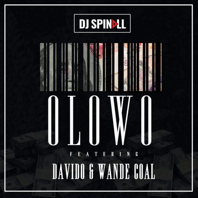 New Music : Download DJ Spinall — Ólowo Ft. Davido & Wande Coal