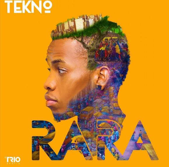 New Music : Download Tekno — Rara (Prod by Selebobo)