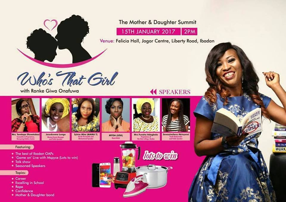 "#WTG2017 : Splash FM Presenter Ronke Giwa Onafuwa Presents "" Who's That Girl "" The Mother & Daughter Summit"