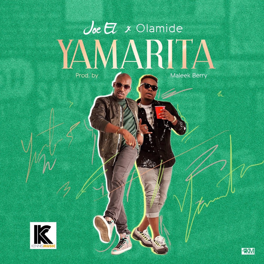 "New Music : Joel EL Hooks Up with Olamide & Maleek Berry for New Single "" Yamarita """