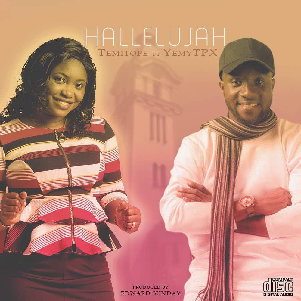 Temitope Johnson -- Halleluyah Ft. Yemy TPX (Prod by Edwards Sunday) Cover Art