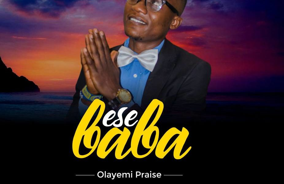 Olayemi Praise -- Ese Baba (Prod by Mr.Time) Cover Art (1)