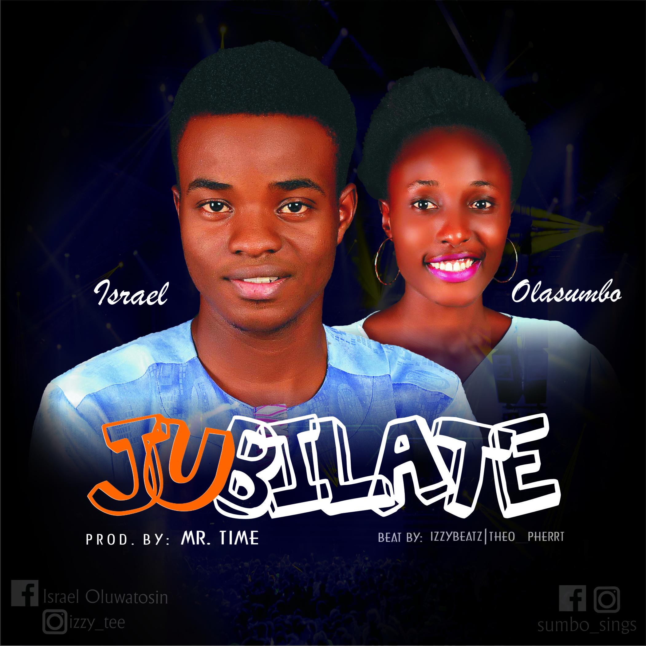 Isreal x Olasumbo -- Jubilate