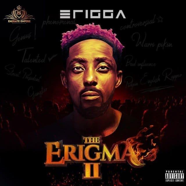 Erigga -- The Erigma II Album