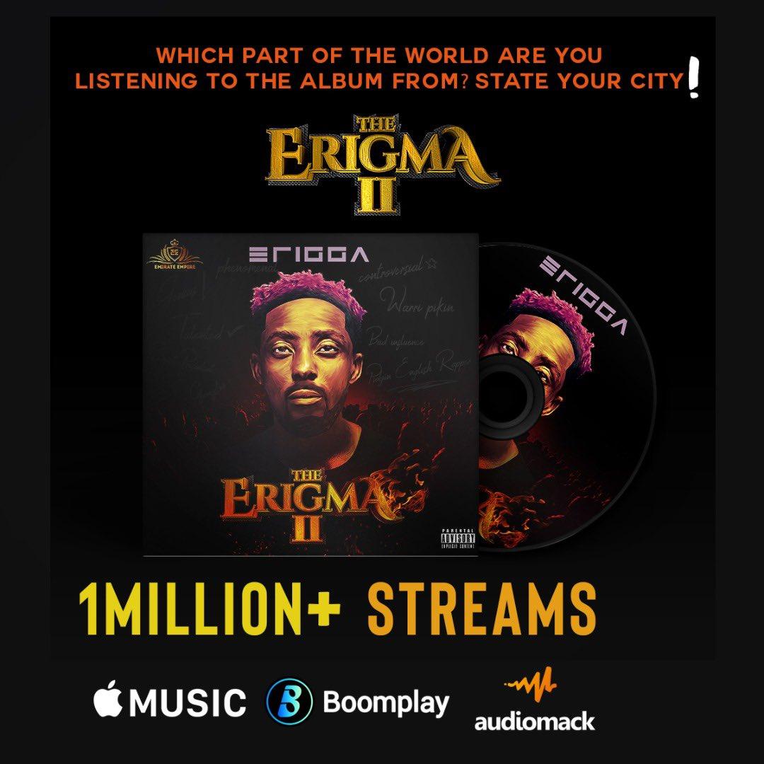 Erigga -- The Erigma II Hits 1M Streams On Digital Stores