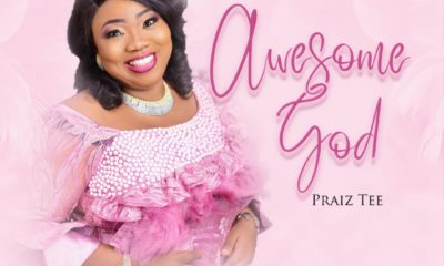 Praiz Tee -- Awesome God