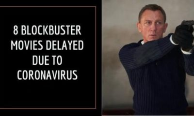 8 Blockbuster Movies Delayed Due To Coronavirus Pandemic