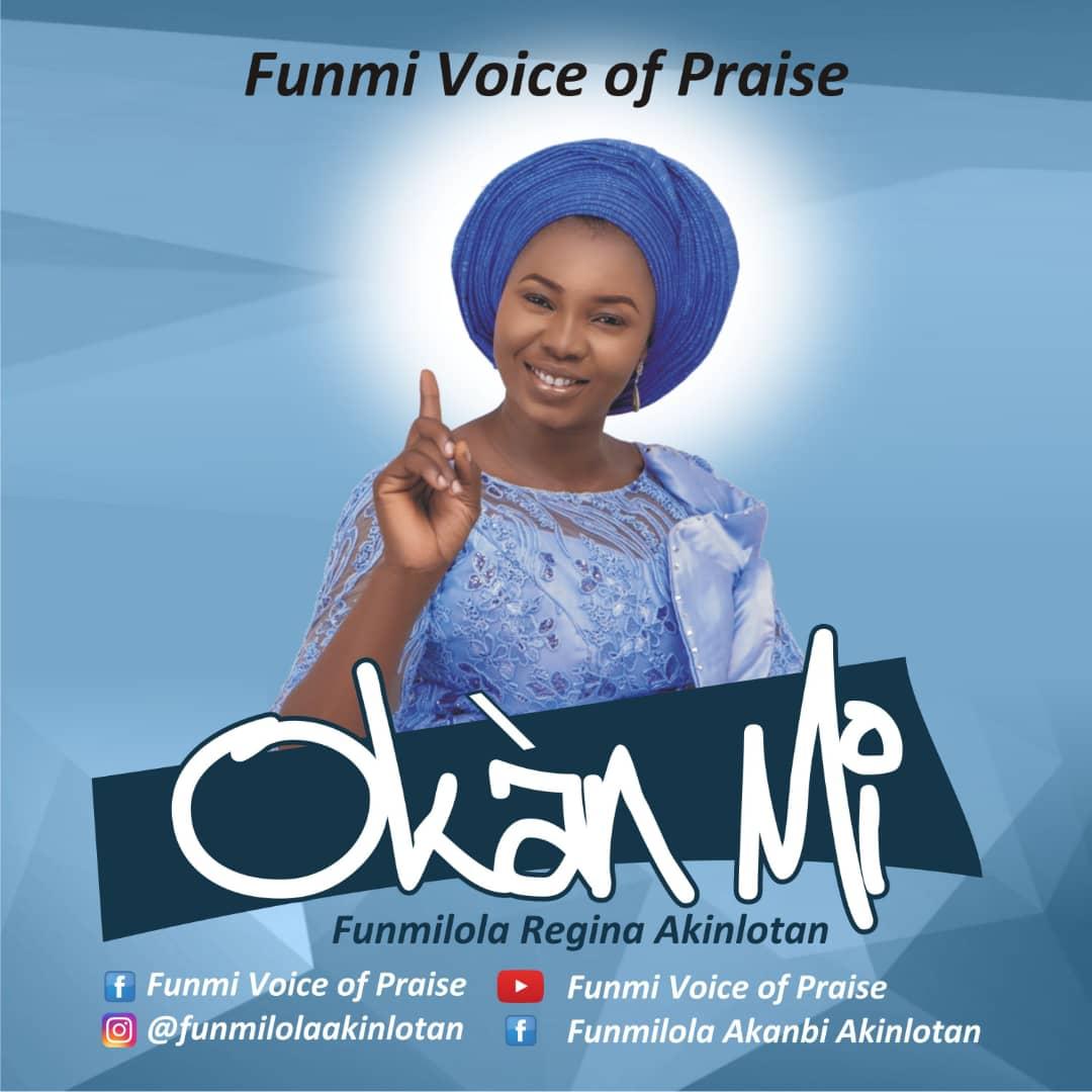 Funmi Voice Of Praise -- Okan Mi