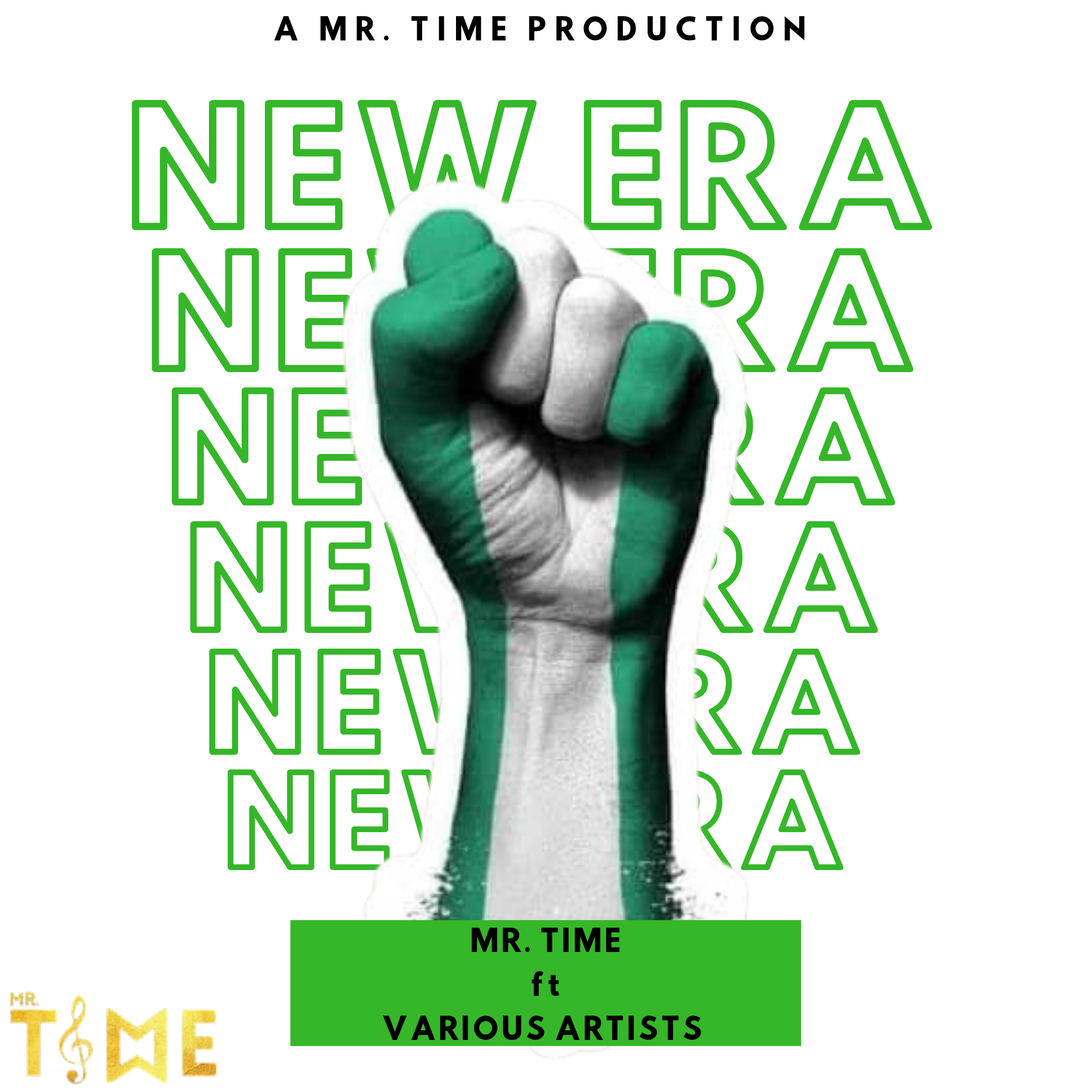 Mr. Time -- New Era Ft. Various Artists