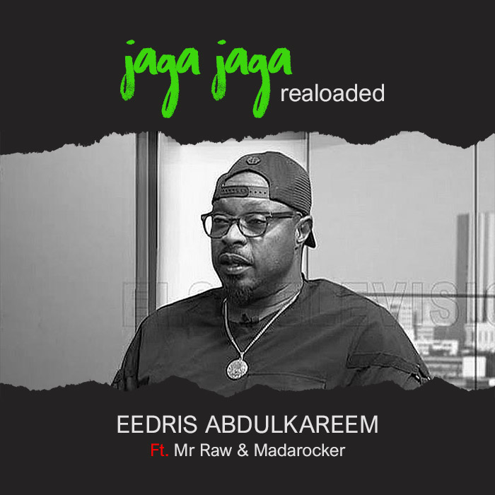 Jaga Jaga Reloaded by Eedris Abdulkareem