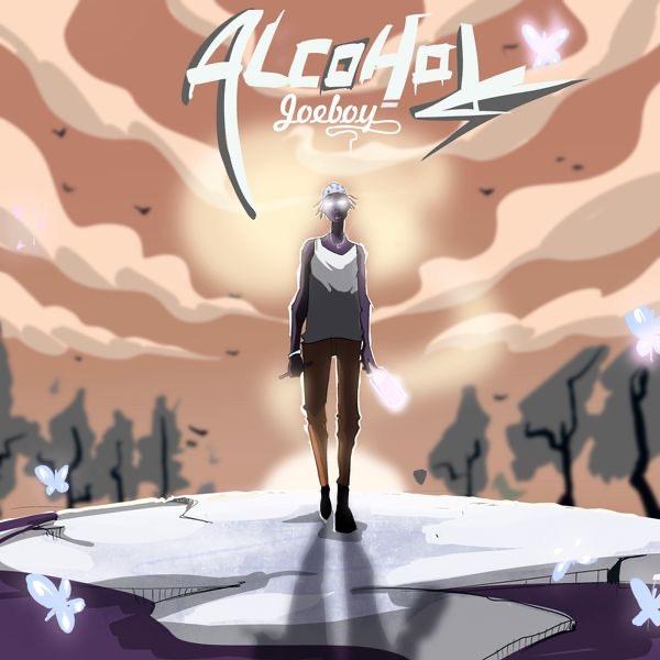 Alcohol by Joeboy